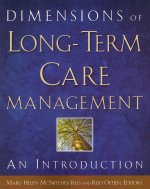 Dimensions of Long-Term Care Management: An Introduction