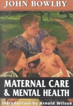 Maternal Care and Mental Health