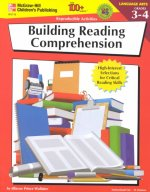 Building Reading Comprehension, Grades 3 - 4: High-Interest Selections for Critical Reading Skills