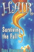 Hair: Surviving the Fall