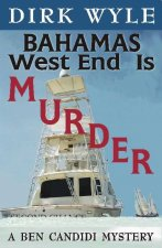 Bahamas West End Is Murder