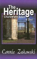 The Heritage: Charles and Adam