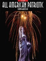 All-American Patriotic Songbook