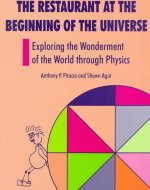 Restaurant at the Beginning of the Universe: Exploring the Wonderment of the World Through Physics
