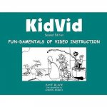 Kidvid: Fun-Damentals of Video Instruction