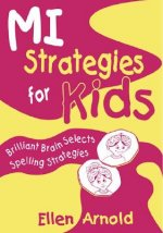 Brilliant Brain Selects Spelling Strategies