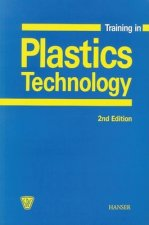 Training in Plastics Technology: A Text- And Workbook