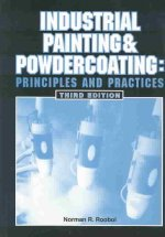 Industrial Painting and Powdercoating: Principles and Practices