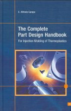 The Complete Part Design Handbook: For Injection Molding of Thermoplastics