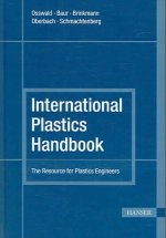 International Plastics Handbook: The Resource for Plastics Engineers
