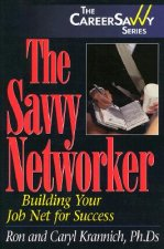 The Savvy Networker: 10 Skills for Success