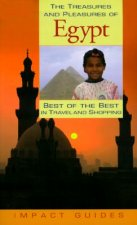 The Treasures and Pleasures of Egypt: Best of the Best