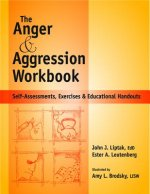 Anger and Agression Workbook: Self-Assessments, Exercises and Educational Handouts