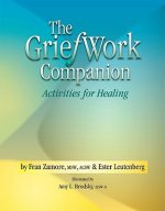 The GriefWork Companion: Activities for Healing