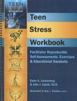 Teen Stress Workbook: Facilitator Reproducible Self-Asessments, Exercises & Educational Handouts