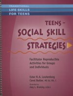 Teens: Social Skill Strategies: Facilitator Reproducible Activities for Groups and Individuals