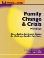 Family Change & Crisis Workbook