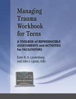 Managing Trauma Workbook for Teens