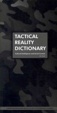 Tactical Reality Dictionary: Cultural Intelligence and Social Control