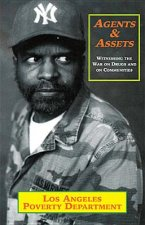 Agents & Assets: Witnessing the War on Drugs and on Communities