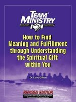 How to Find Meaning and Fulfillment Through Understanding the Spiritual Gift Within You