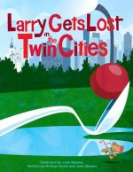 Larry Gets Lost in the Twin Cities