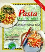 Pasta East to West: A Vegetarian World Tour