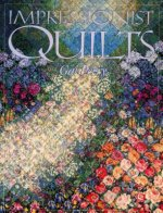 Impressionist Quilts - Print on Demand Edition