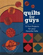 Quilts for Guys - Print on Demand Edition