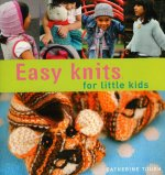Easy Knits for Little Kids: 20 Great Hand-Knit Designs for Children Aged 3-6