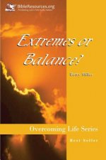 Extremes or Balance?