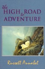The High Road to Adventure