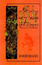 As I Look Back: Musings of a Birdhunter