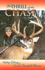 The Thrill of the Chase: Women and Their North American Big-Game Trophies