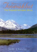 Return to Toonaklut: The Russell Annabel Story