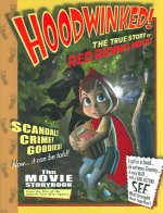 Hoodwinked!: The True Story of Red Riding Hood
