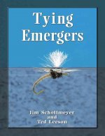 Tying Emergers: A Complete Guide