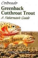 Colorado Greenback Cutthroat Trout: A Fisherman's Guide