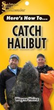 Catch Halibut