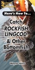 Catch Rockfish, Lingcod & Other Bottomfish
