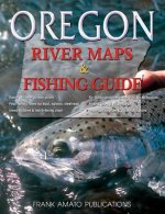 Oregon River Maps & Fishing Guide
