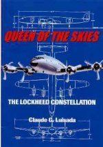 Queen of the Skies: The Lockheed Constellation