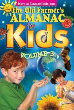 The Old Farmer's Almanac for Kids, Volume 3