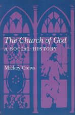 The Church of God: A Social History