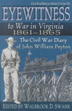 Eyewitness to War in Virginia 18611865