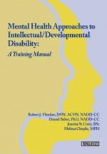 Mental Health Approaches to Intellectual / Developmental Disability: A Resource for Trainers