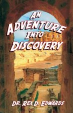 An Adventure Into Discovery