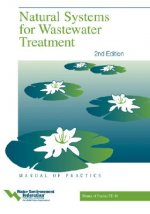 Natural Systems for Wastewater Treatment - Mop Fd-16, Second Edition