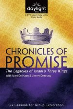 Chronicles of Promise: The Legacies of Israel's Three Kings