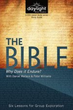 The Bible: Why Does It Endure?
